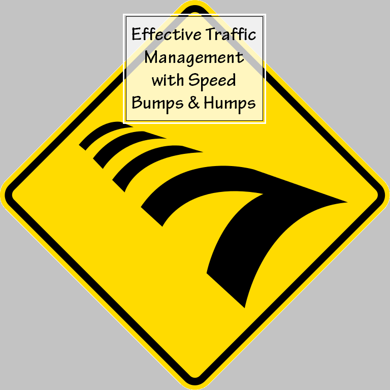 Effective Traffic Management with Speed Bumps & Humps